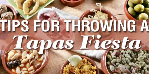 How to Host a Tapas Fiesta